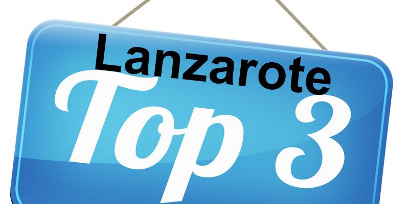 Top 3 Ausflugsziele Lanzarote